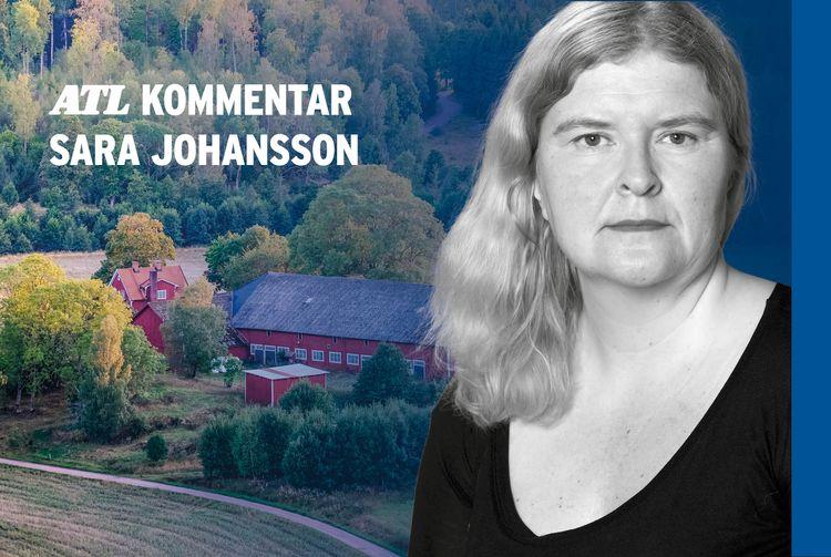 Bild på skribenten inlagd över bakgrundsbild på en gård och texten ATL KOMMENTAR SARA JOHANSSON